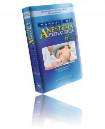 Manuale di Anestesia Pediatrica 6 ª edizione