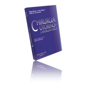 Libro di Chirurgia Otorino Laringoiatrica