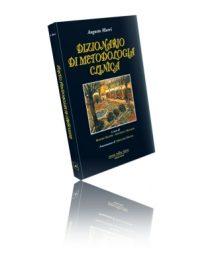 DIZIONARIO DI METODOLOGIA CLINICA - AUGUSTO MURRI
