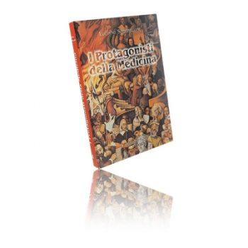 Libro di I Protagonisti Della Medicina.