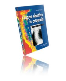 Libro di Esame Obiettivo In Ortopedia