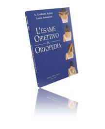 L'Esame Obiettivo In Ortopedia