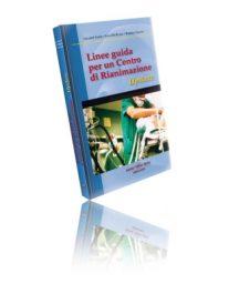 Libro di Nardi Linee Guida Per Un Centro Di Rianimazione.