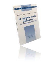 Libro di Le Urgenze In Età Pediatrica