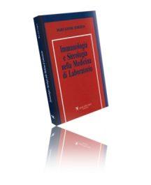 Immunologia e Sierologia Nella Medicina Di Laboratorio