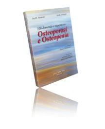 Libro di 100 Domande e Risposte Su Osteoporosi e Osteopenia