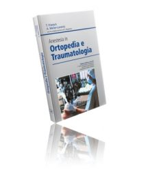 Frietsch Anestesia In Ortopedia e Traumatologia
