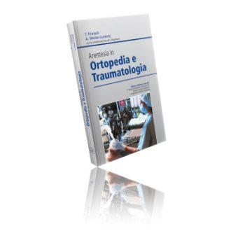 Frietsch Anestesia In Ortopedia e Traumatologia